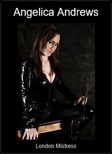 Mistress UK - Angelica Andrews the London Mistress