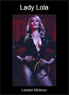 Mistress UK - Lady Lola the London Mistress