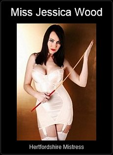Mistress UK - Miss Jessica Wood the Hertfordshire Mistress