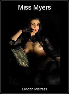 Mistress UK - Miss Myers the London Mistress