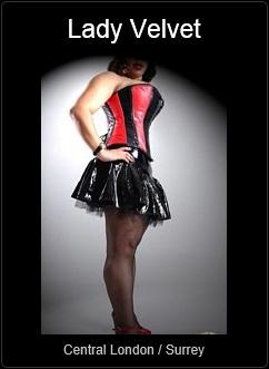 Mistress UK - Lady Velvet the Central London and Surrey Mistress