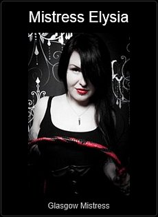 Mistress UK - Mistress Elysia the Glasgow Mistress