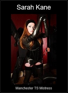 Mistress UK - Sarah Kane the Manchester TS Mistress