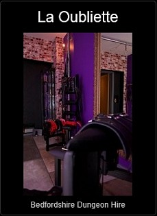 Mistress UK - L'Oubliette Dungeon Hire in Bedfordshire