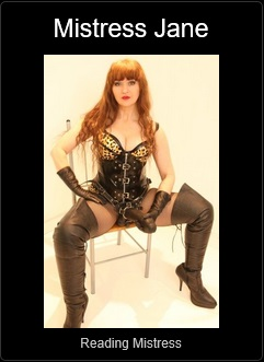 Mistress UK - Mistress Jane the Reading Mistress