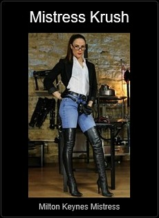 Mistress UK - Mistress Krush the Milton Keynes Mistress