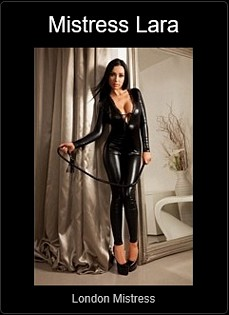 Mistress UK - Mistress Lara the London Mistress