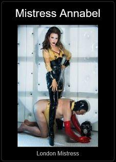 Mistress UK - Mistress Annabel the London Mistress