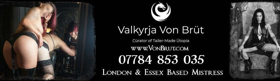 Mistress VonBrut the London & Essex Mistress