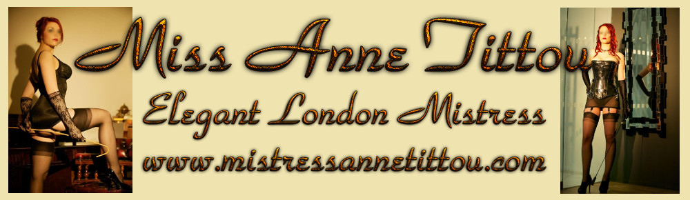 Mistress Anne Tittou - London Mistress